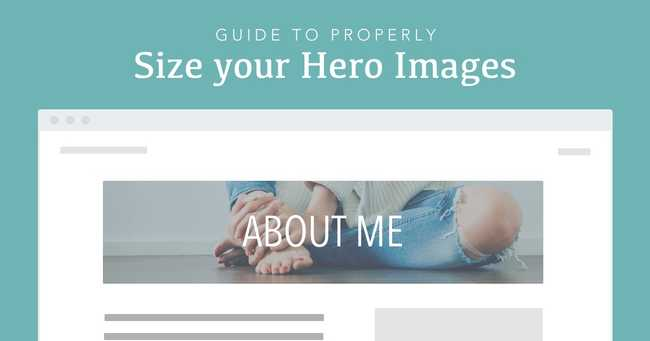Guide to properly size your hero images